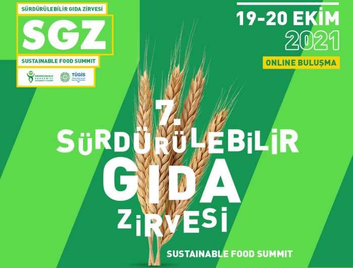 7. Sürdürülebilir Gıda Zirvesi'nde gıdanın geleceği konuşuldu