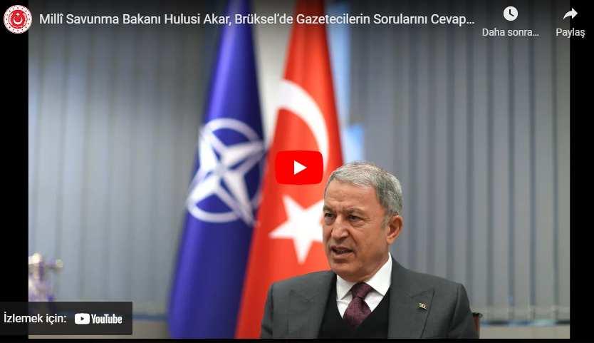 Millî Savunma Bakanı Hulusi Akar, Brüksel'de Gazetecilerin Sorularını Cevapladı