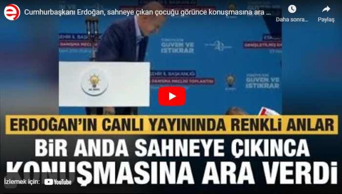 Cumhurbaşkanı Erdoğan, sahneye çıkan çocuğu görünce konuşmasına ara verdi